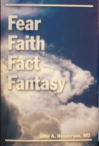 Fear Faith Fact Fantasy